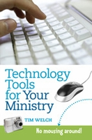 Technology Tools for Your Ministry
