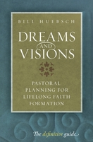 Dreams and Visions: Pastoral Planning for Lifelong Faith Formation