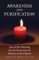 Awareness and Purification &ndash; <em>Acts of the Meeting for the Protection of Minors in the Church</em>