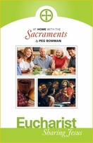 At Home with the Sacraments - Eucharist