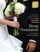 Strong Foundations - Couple's Book --<I>A Marriage Prep Program for Catholic Couples</I>