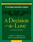 A Decision to Love: Couple's Book
