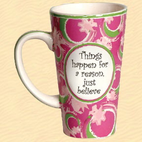 Tumbleweed Things Happen For A Reason, Just Believe Tall Coffee Mug