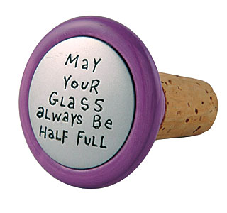 Our Name is Mud May Your Glass Always Be Half Full Wine Stopper