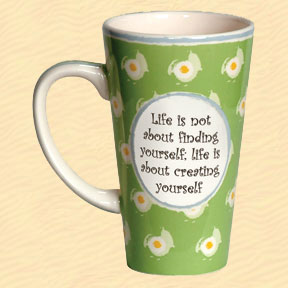 Tumbleweed Life Is Not About Finding Yourself, Life Is About Creating Yourself Tall Coffee Mug