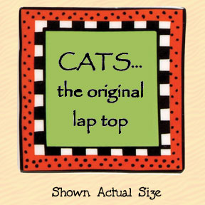 Cats the Original Lap Top Tumbleweed Square Ceramic Magnet