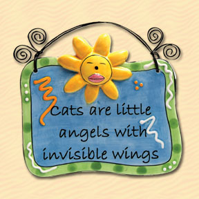 Cats Are Little Angels With Invisible Wings Tumbleweed Sentiment Plaque