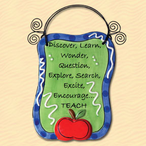 Discover, Learn, Wonder, Question, Explore, Search, Excite, Encourage...Teach Tumbleweed Sentiment Plaque
