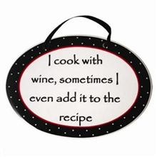 I Cook With Wine Tumbleweed Plaque
