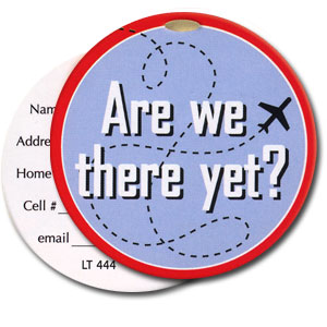 Are We There Yet High Cotton Funny Luggage Tags