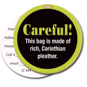 Careful! High Cotton Funny Luggage Tags