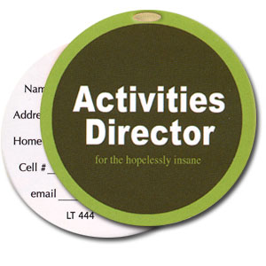 Activities Director High Cotton Funny Luggage Tags