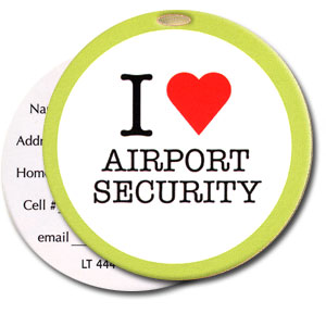 I Love Airport Security High Cotton Funny Luggage Tags