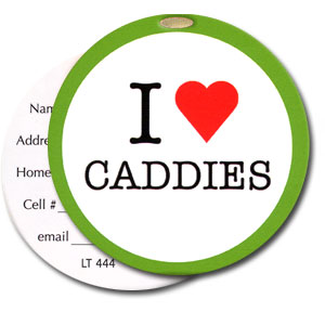 I Love Caddies High Cotton Funny Luggage Tags