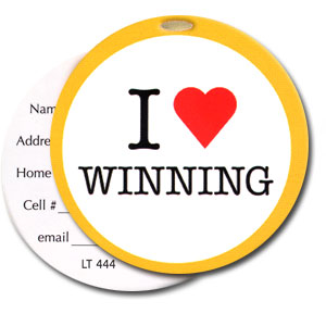 I Love Winning High Cotton Funny Luggage Tags