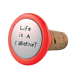 Our Name is Mud Life is a Carbernet Wine Stopper