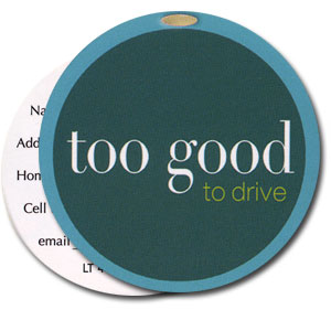Too Good To Drive High Cotton Funny Luggage Tags