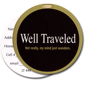 Well Traveled High Cotton Funny Luggage Tags