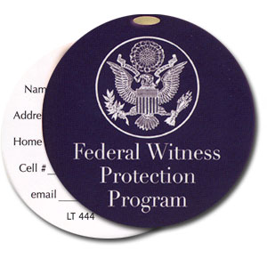 Federal Witness Protection Program High Cotton Funny Luggage Tags