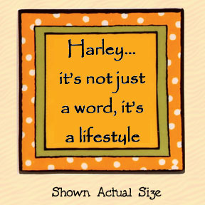Harley It's Not Just a Word, It's a Lifestyle Tumbleweed Square Ceramic Magnet