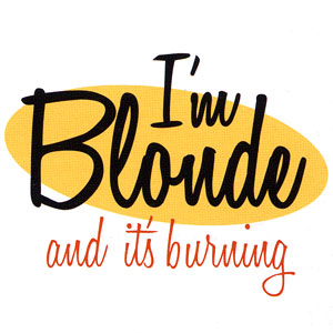 I'm Blonde And It's Burning High Cotton Funny Apron