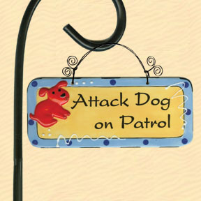 Attack Dog on Patrol Tumbleweed Garden Plaque
