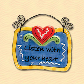 Listen With Your Heart Tumbleweed Sentiment Plaque