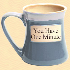 You Have One Minute Tumbleweed Classic Word Oversized Coffee Mug