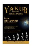 YAKUB - THE FATHER OF MANKIND