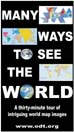 MANY WAY TO SEE THE WORLD