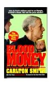 BLOOD MONEY - THE DU POINT HEIR AND THE MURDER OF AN OLYMIC ATHLETE
