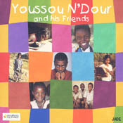 YOUSSOU N'DOUR AND HIS FRIENDS