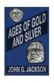 AGES OF GOLD AND SILVER