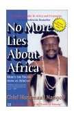 NO MORE LIES ABOUT AFRICA - HERE'S THE TRUTH FROM AN AFRICAN