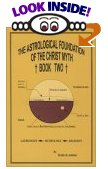 ASTROLOGICAL FOUNDATION OF THE CHRIST MYTH - VOL 2