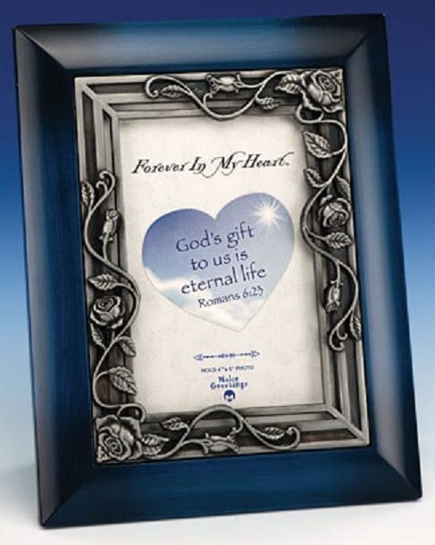 """Forever in my Heart"" Memorial Photo Frame +++++++++++++++++ $15.00 ++++++++++++++++++ Item# 47627-M"