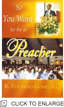 So You Want to be a Preacher