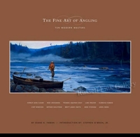 "THE FINE ART OF ANGLING: Ten Modern Masters</font></a><br><font color=""#ffffff"">--Crossman, Daly, Reneson, Shilstone, Smith"