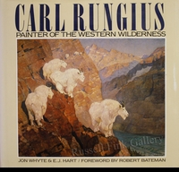 RUNGIUS:  PAINTER OF THE<br>WESTERN WILDERNESS