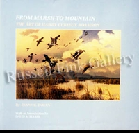 ADAMSON:  FROM MARSH TO MOUNTAIN:<br>THE ART OF HARRY CURIEUX ADAMSON</a><br><b>- SOLD OUT</b>