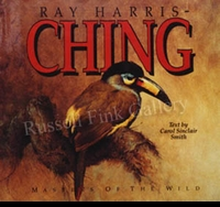 HARRIS-CHING:  MASTERS OF THE WILD<br>- Ray Harris-Ching