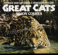 COMBES:  GREAT CATS: STORIES AND ART<BR>FROM A WORLD TRAVELLER