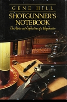 "HILL:  SHOTGUNNER'S NOTEBOOK</a><br><font color=""#ffffff""><b>- SOLD OUT</b></font>"