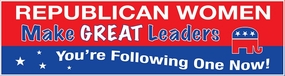 Republican Women..Great Leaders Bumper Sticker