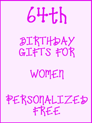 64th Birthday Gifts Personalized For Women