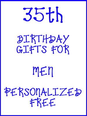 35th Birthday Gifts Personalized For Men