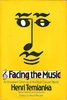 Facing the Music    (Henri Temianka)    (McKay)