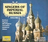 Singers of Imperial Russia, Vol.  I     (3-Pearl 9997-9)