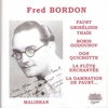 Fred Bordon;    Francois Audiger       (Malibran 619)
