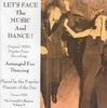 Let�s Face the Music and Dance!  (Pierian 0029)